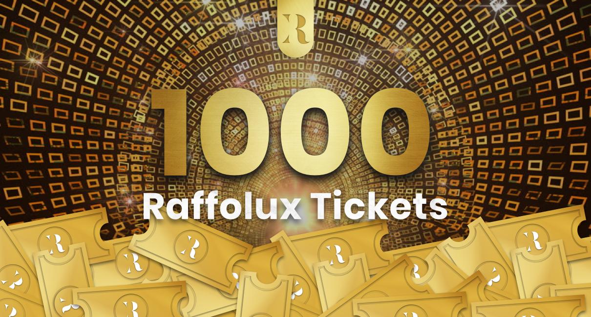 1000 Tickets