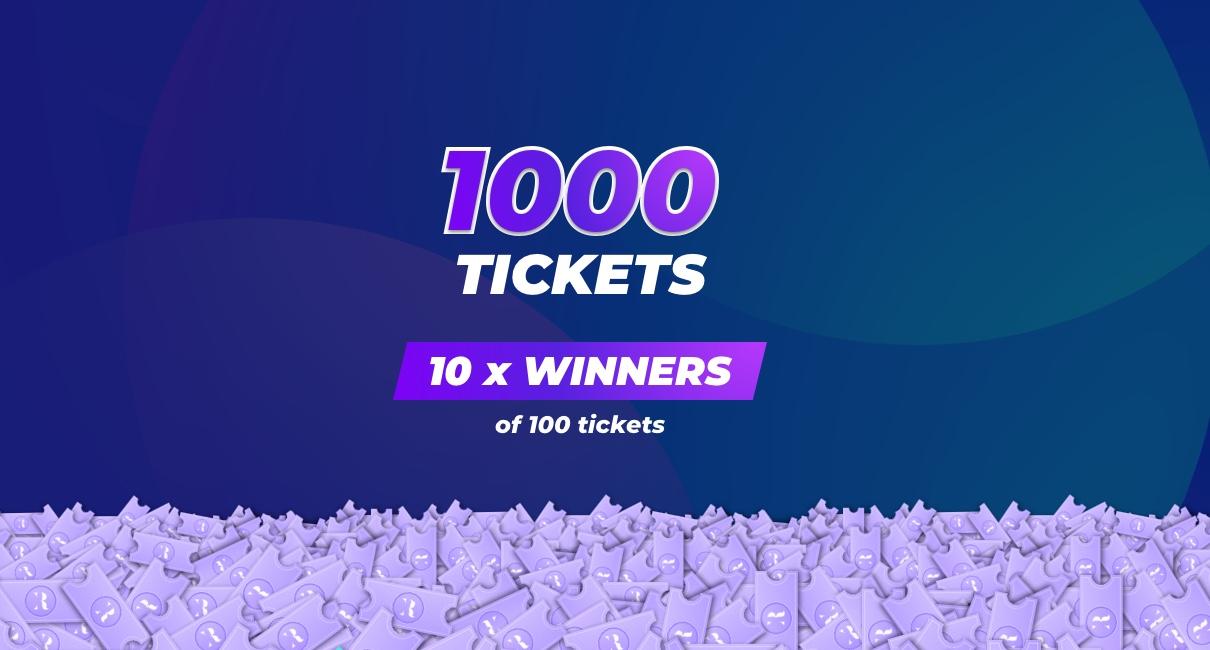 10 Winners 1000 tickets