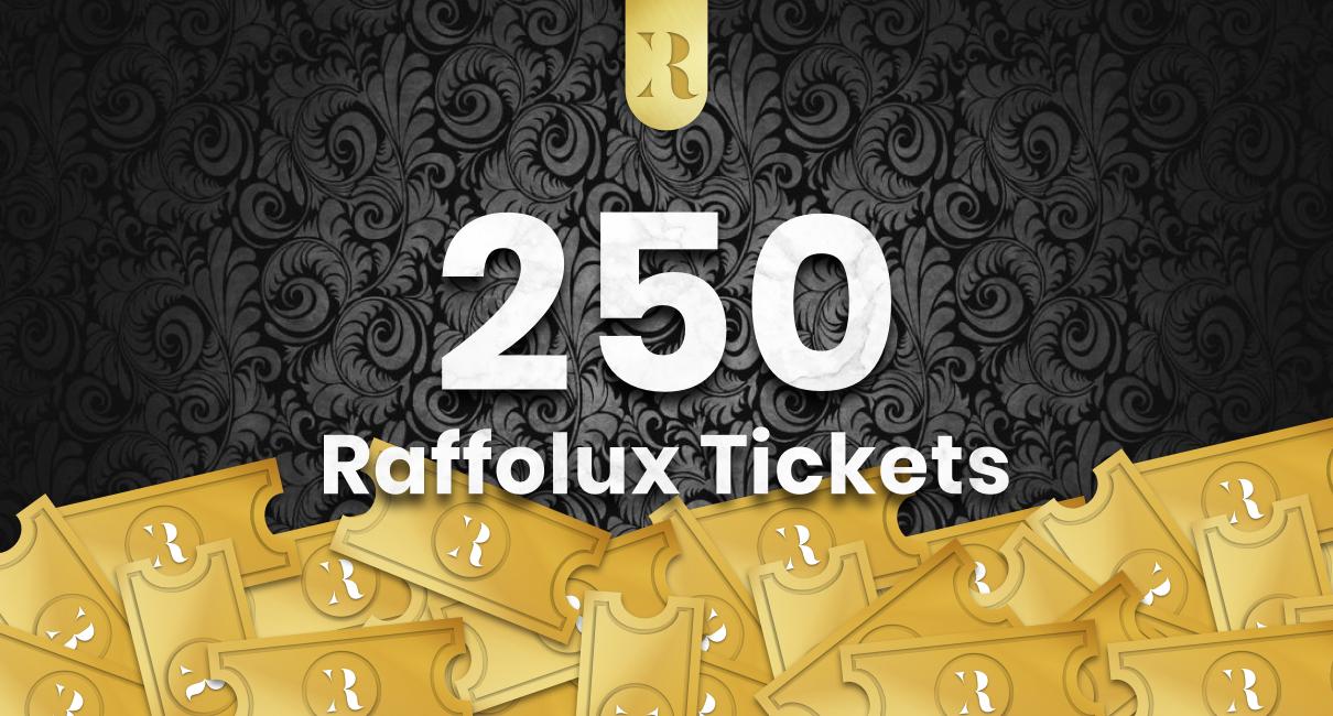 250 Tickets
