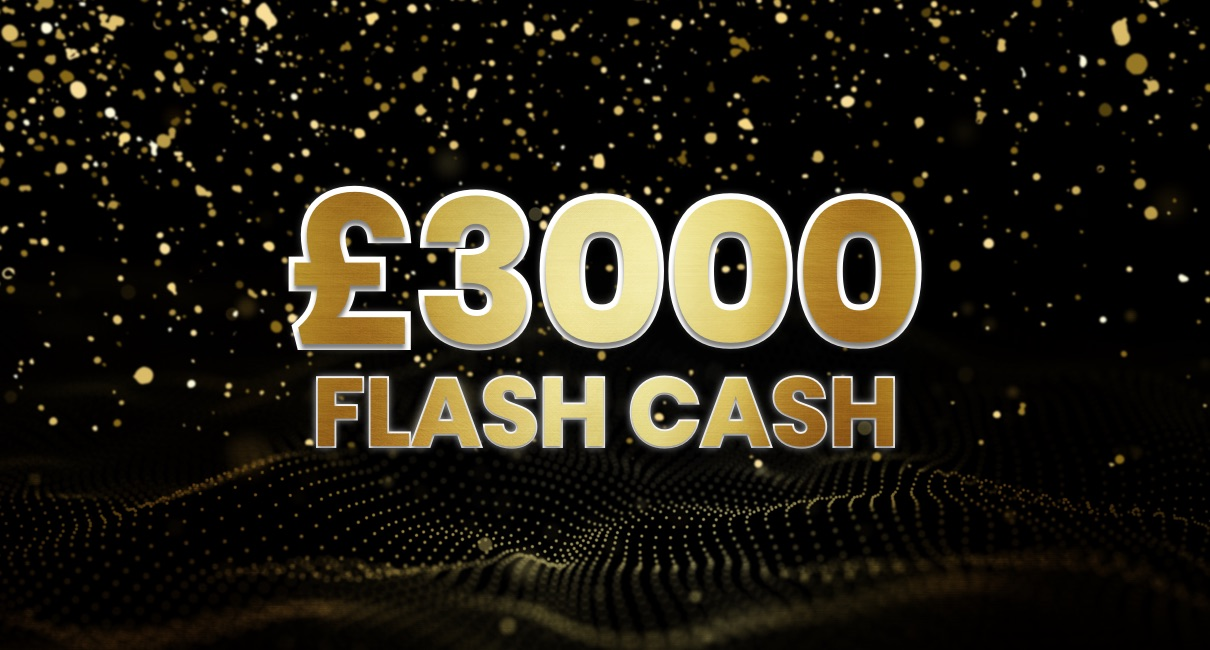 £3000 Flash Cash