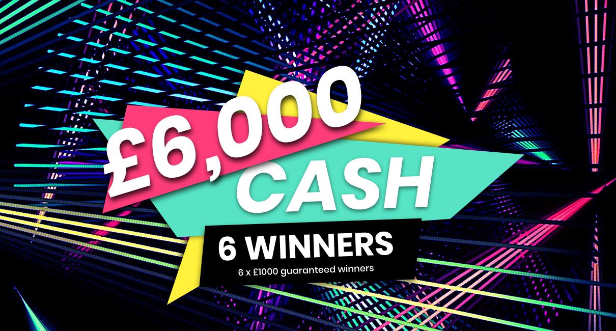 £6,000 Cash