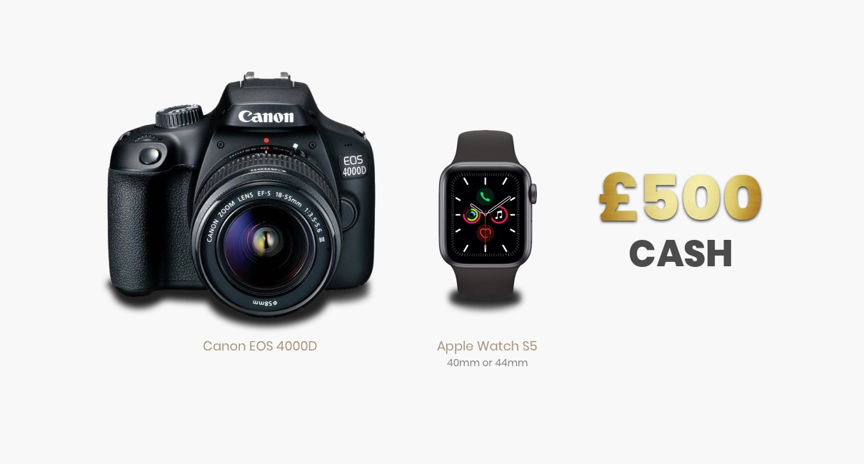 xCanon EOS 4000D, Apple Watch and £500