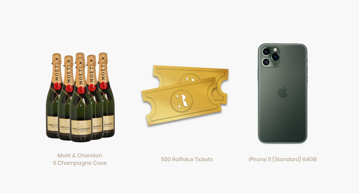 Moet, 500 Raffolux Tickets and iPhone 11