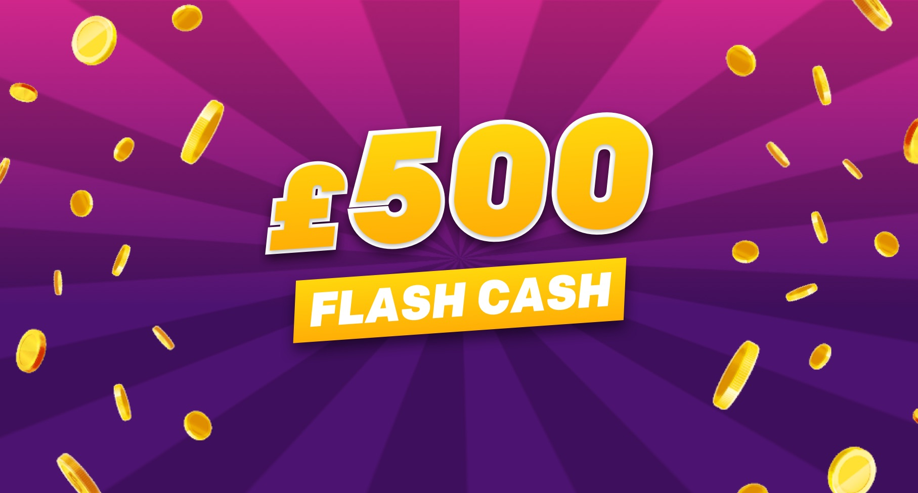 £500 Cash
